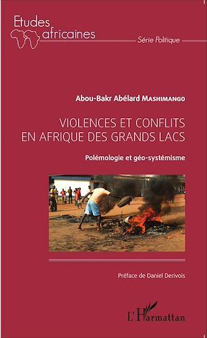 Téléchargez le livre :  Violences et conflits en Afrique des Grands Lacs