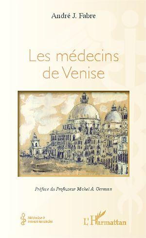 Téléchargez le livre :  Les médecins de Venise