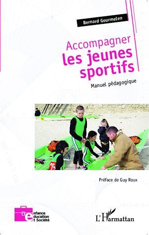 Téléchargez le livre :  Accompagner les jeunes sportifs