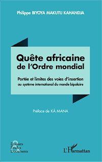 Télécharger le livre : Quête africaine de l'Ordre mondial