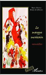 Télécharger le livre :  Le masque mexicain