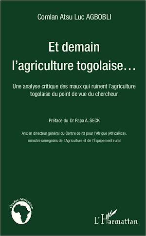Téléchargez le livre :  Et demain l'agriculture togolaise...