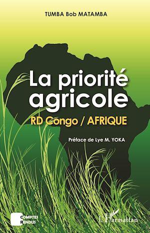 Téléchargez le livre :  La priorité agricole RD Congo / Afrique