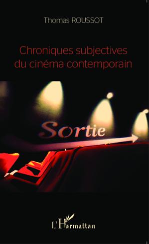 Téléchargez le livre :  Chroniques subjectives du cinéma contemporain