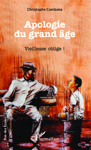 Téléchargez le livre :  Apologie du grand âge