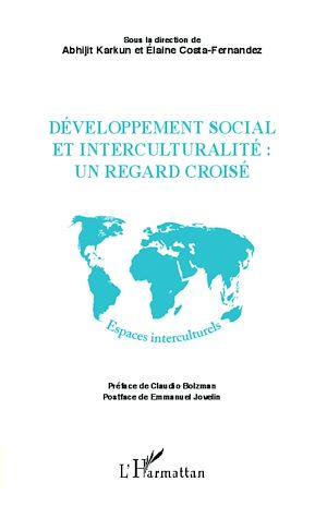 Téléchargez le livre :  Développement social et interculturalité : un regard croisé