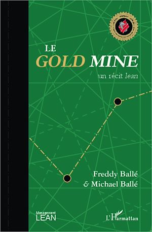 Téléchargez le livre :  Le <em>Gold Mine</em>