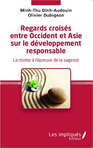 Téléchargez le livre :  Regards croisés entre Occident et Asie sur le développement responsable