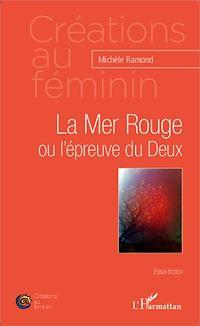 Télécharger le livre : La Mer Rouge ou l'épreuve du Deux