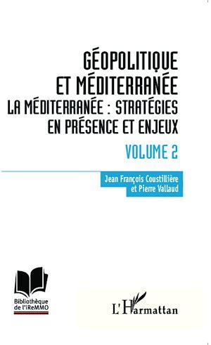Téléchargez le livre :  Géopolitique et Méditerranée