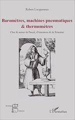 Télécharger cet ebook : Baromètres, machines pneumatiques et thermomètres