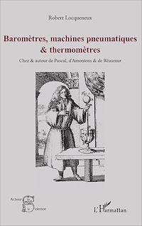 Télécharger le livre : Baromètres, machines pneumatiques et thermomètres
