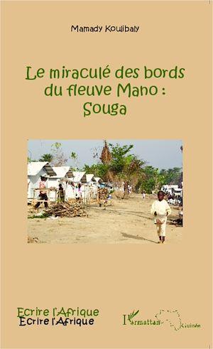 Téléchargez le livre :  Le miraculé des bords du fleuve Mano : Souga