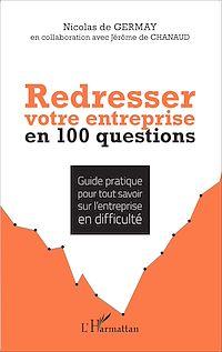 Télécharger le livre : Redresser votre entreprise en 100 questions