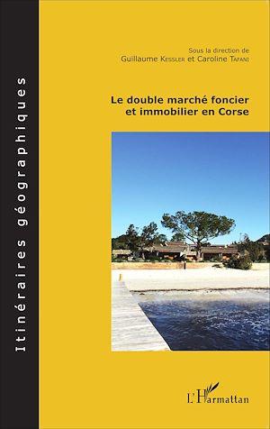 Téléchargez le livre :  Le double marché foncier et immobilier en Corse