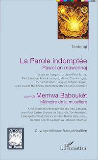 Télécharger le livre : La Parole indomptée - Pawòl an mawonnaj
