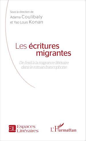 Téléchargez le livre :  Les écritures migrantes