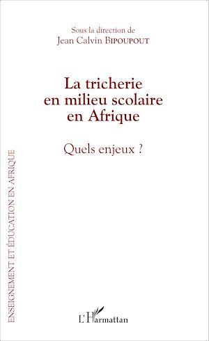 Téléchargez le livre :  La tricherie en milieu scolaire en Afrique