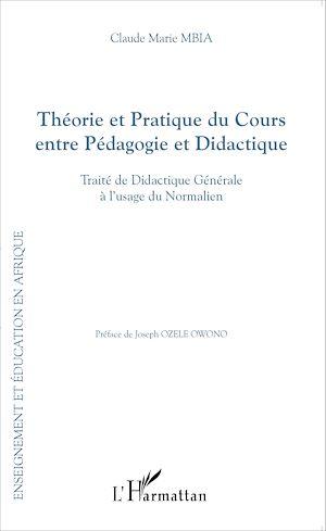 Téléchargez le livre :  Théorie et Pratique du Cours entre Pédagogie et Didactique