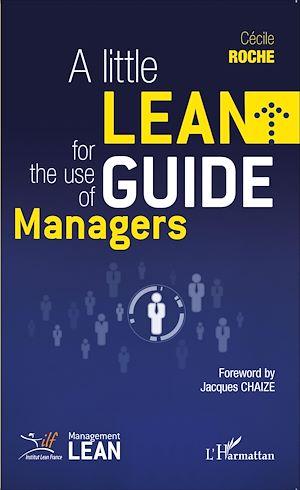 Téléchargez le livre :  Little Lean Guide for the Use of Managers