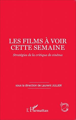 Téléchargez le livre :  Les films à voir cette semaine