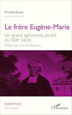 Télécharger le livre :  Le frère Eugène-Marie