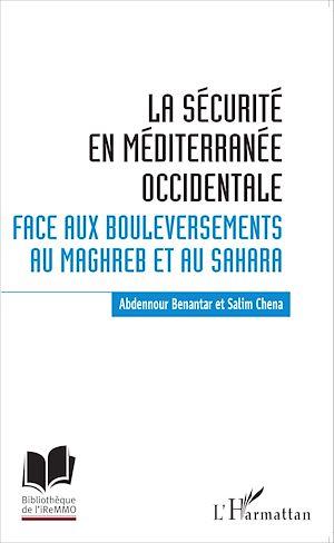 Téléchargez le livre :  La sécurité en Méditerranée occidentale.