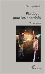 Télécharger le livre :  Plaidoyer pour les écorchés