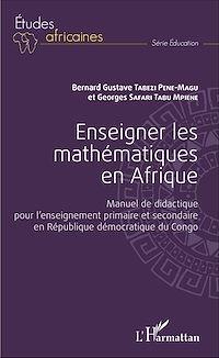 Télécharger le livre : Enseigner les mathématiques en Afrique