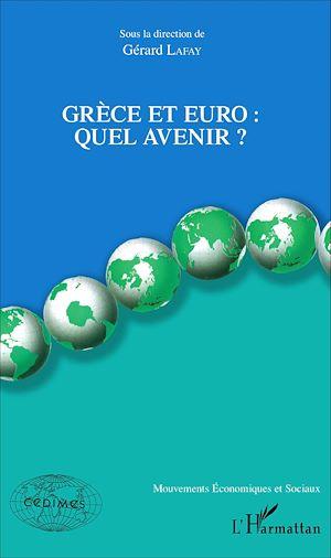 Téléchargez le livre :  Grèce et euro :