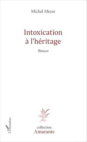 Téléchargez le livre :  Intoxication à l'héritage