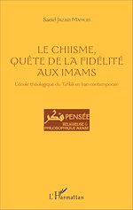 Télécharger cet ebook : Le Chiisme, quête de la fidélité aux imams