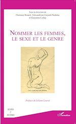 Télécharger le livre :  Nommer les femmes, le sexe et le genre