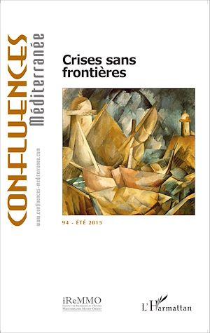 Téléchargez le livre :  Crises sans frontières