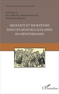 Télécharger le livre : Migrants et migrations dans les manuels scolaires en méditerranée