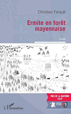 Téléchargez le livre :  Ermite en forêt mayennaise