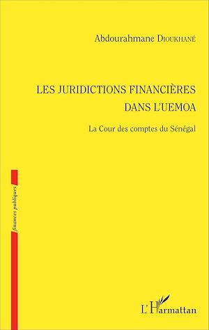 Téléchargez le livre :  Les juridictions financières dans l'UEMOA