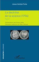 Télécharger le livre :  La doctrine de la science (1794)
