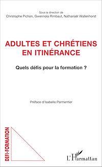 Télécharger le livre : Adultes et chrétiens en itinérance