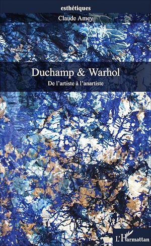 Téléchargez le livre :  Duchamp & Warhol