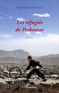Télécharger le livre : Les réfugiés de Peshawar
