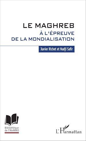 Téléchargez le livre :  Le Maghreb à l'épreuve de la mondialisation