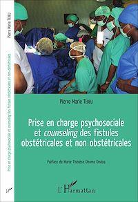 Télécharger le livre : Prise en charge psychosociale et <em>counseling</em> des fistules obstétricales et non obstétricales