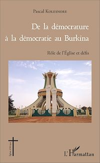 Télécharger le livre : De la démocrature à la démocratie au Burkina