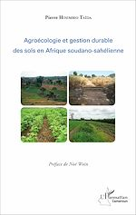 Télécharger cet ebook : Agroécologie et gestion durable des sols en Afrique soudano-sahélienne