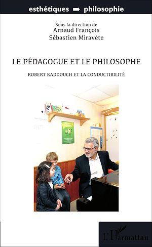 Téléchargez le livre :  Le pédagogue et le philosophe