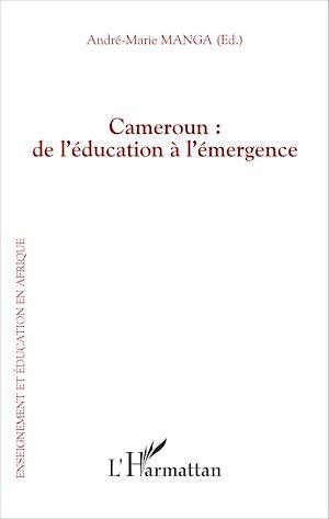 Téléchargez le livre :  Cameroun : de l'éducation à l'émergence