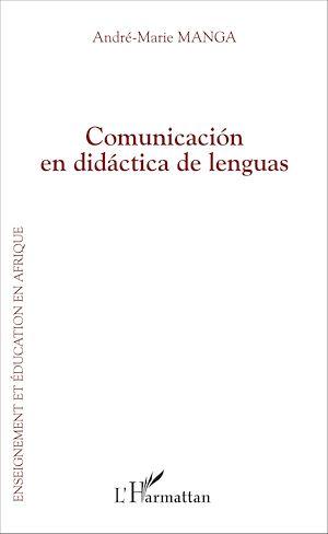 Téléchargez le livre :  Comunicación en didáctica de lenguas