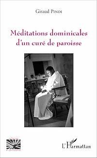 Télécharger le livre : Méditations dominicales d'un curé de paroisse