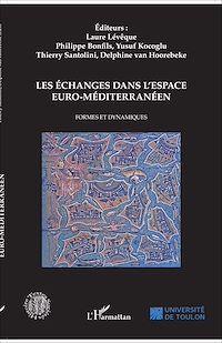 Télécharger le livre : Les échanges dans l'espace euro-méditerranéen
